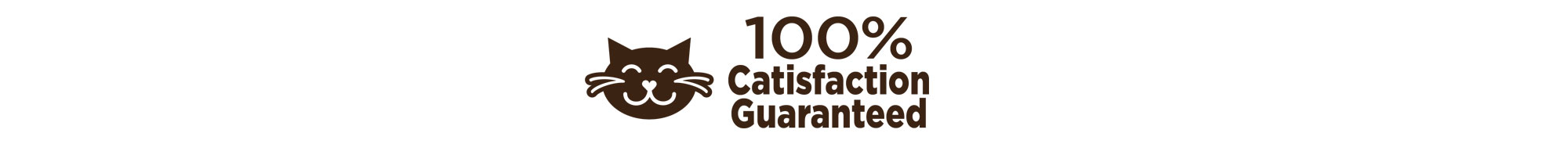 Catisfaction Guarantee